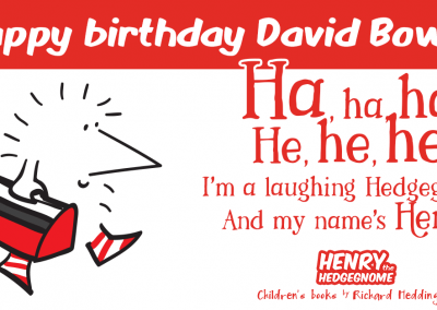 Henry the Hedgegnome - Happy birthday David Bowie