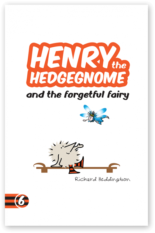 Henry the Hedgegnome and the forgetful fairy -Children's book cover image.